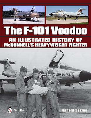 The F-101 Voodoo By Easley, Ronald