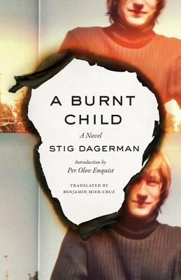 A Burnt Child By Dagerman, Stig/ Mier-cruz, Benjamin (TRN)