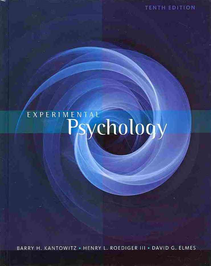 Experimental Psychology By Kantowitz, Barry H./ Roediger, Henry L., III/ Elmes, David G.